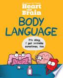 Heart and Brain  Body Language