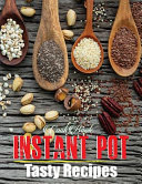 Cookbook Instant Pot Tasty Recipes : perfect place to write down...