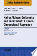 Hallux Valgus Deformity And Treatment A Three Dimensional Approach An Issue Of Foot And Ankle Clinics Of North America E Book