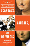 Scandals Vandals And Da Vincis