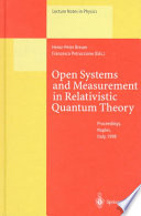 Open Systems And Measurement In Relativistic Quantum Theory book