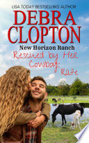 Rescued By Her Cowboy Rafe