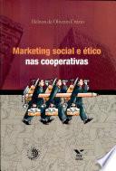 Marketing Social Social E Tico Nas Cooperativas book