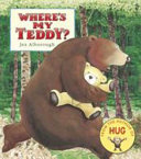 Where's My Teddy? Jez Alborough Cover