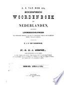 download ebook biographisch woordenboek der nederlanden bevattende levensbechrijvingen van zoodanige personen, die zich op eenigerlei wijze in ons vaderland hebben vermaard gemaakt door a. j. van der aa pdf epub