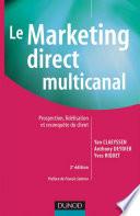 Le marketing direct multicanal - 2e éd.