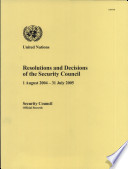 Resolutions and Decisions of the Security Council  1 August 2004   31 July 2005
