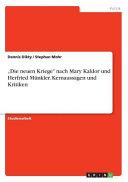 """""""Die neuen Kriege"""" nach Mary Kaldor und Herfried Münkler. Kernaussagen und Kritiken"""