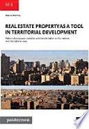 Real Estate Propertyas a Tool in Territorial Development