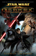 Star Wars  The Old Republic Volume 1    Blood of the Empire
