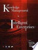 Knowledge Management Intelligent Enterprises