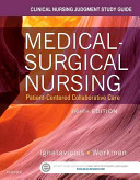 Clinical Nursing Judgment Study Guide for Medical Surgical Nursing