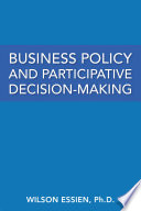 Business Policy And Participative Decision Making