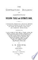 The Contractors', Builders' and Carpenters' Building Table and Estimate Book