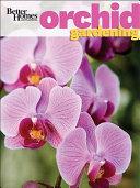 Better Homes   Gardens Orchid Gardening