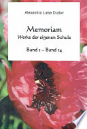 Memoriam Werke Der Eigenen Schule Band 1 Band 14