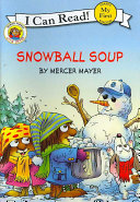 Little Critter  Snowball Soup