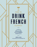 download ebook how to drink french fluently pdf epub