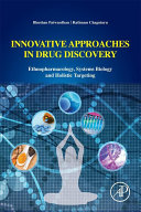 Innovative Approaches In Drug Discovery book