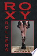 Roxy Rollers