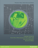 Forensic Science Pearson New International Edition