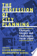 Profession of City Planning, the