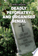 Deadly Psychiatry and Organised Denial