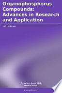 Organophosphorus Compounds  Advances in Research and Application  2011 Edition