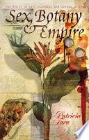 Sex  Botany   Empire