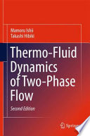 Thermo Fluid Dynamics of Two Phase Flow