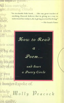 Ebook How to Read a Poem-- and Start a Poetry Circle Epub Molly Peacock Apps Read Mobile