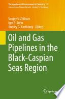 Oil and Gas Pipelines in the Black Caspian Seas Region