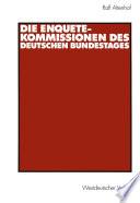 Die Enquete-Kommissionen des Deutschen Bundestages