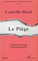 illustration CONTRÔLE FISCAL : LE PIÈGE