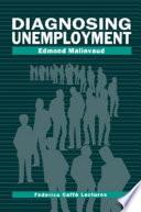 Diagnosing Unemployment