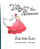 Tilly and the rhinoceros