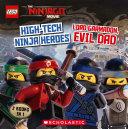 The Lego Ninjago Movie High Tech Ninja Heroes Lord Garmadon Evil Dad