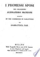 I promessi sposi di Alessandro Manzoni ridotti in tre commedie di Carattere
