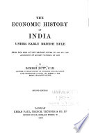 The Economic History of India Under Early British Rule