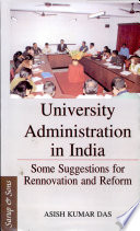 University Administration In India  Some Suggestions For Rennovation And Reform
