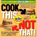Cook This  Not That  Easy   Awesome 350 Calorie Meals