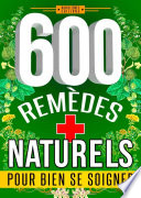 600 REM  DES NATURELS pour bien se soigner
