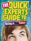 Quick Expert s Guide  Being a YouTuber