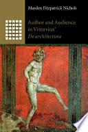 Author and Audience in Vitruvius  De architectura
