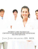 Patient Care Technician Certification Exam Review Questions
