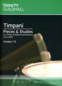 Percussion Exam Pieces & Studies Timpani: Grades 1-5