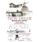 New Delhi  Making of a Capital