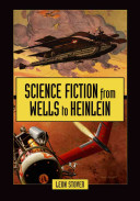 Science Fiction From Wells To Heinlein book