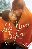 Like Never Before  Walker Family Book  2