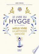Le Livre Du Hygge : sont-ils les gens les plus heureux du...